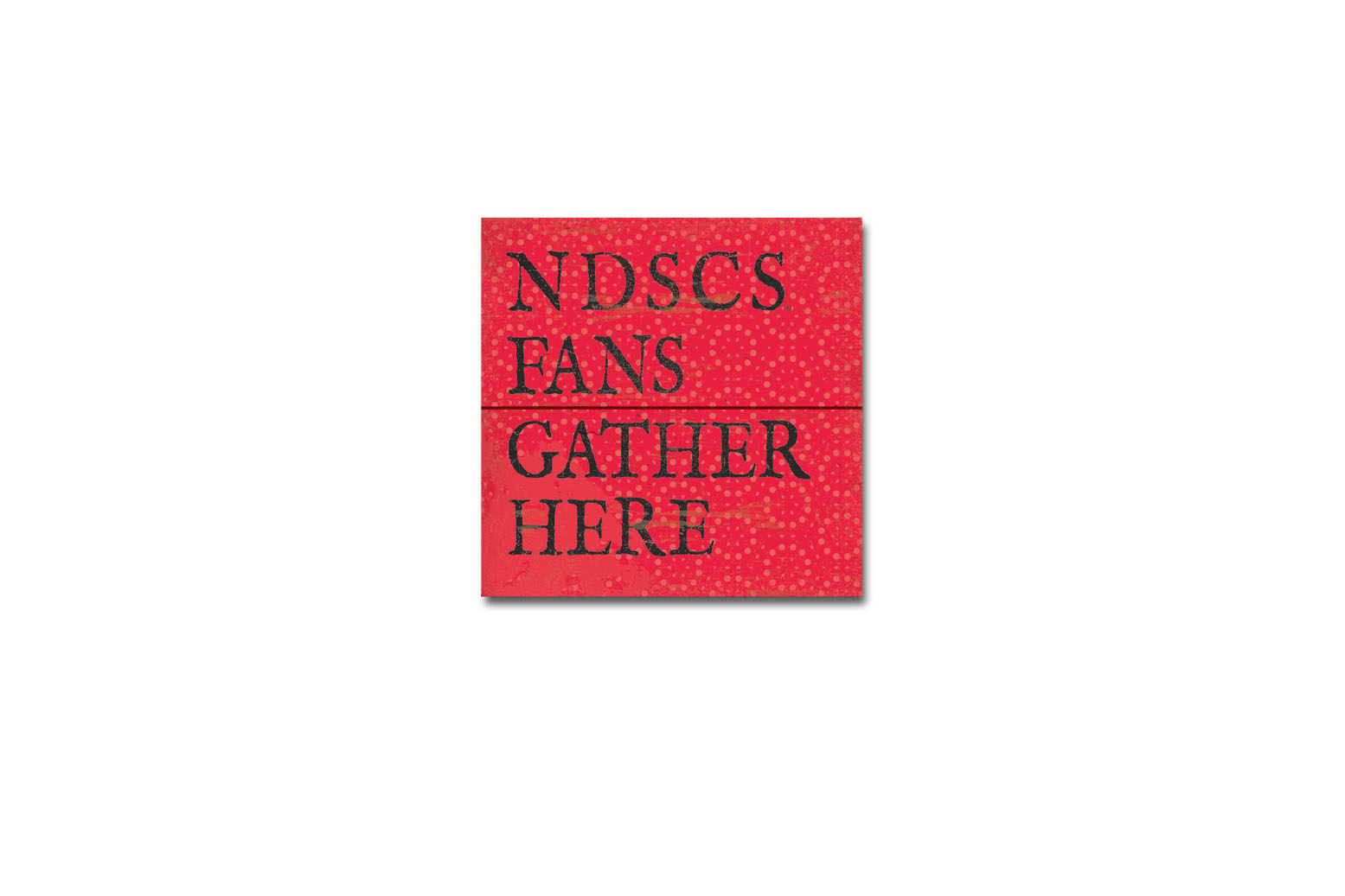 Image For NDSCS 'Gather Here' Magnet